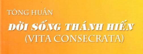 Thư Bộ các dòng tu kỷ niệm 25 năm Tông huấn Vita Consecrata